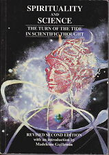 SPIRITUALITY AND SCIENCE - THE TURN OF THE TIDE IN SCIENTIFIC TOUGHT