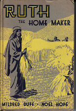 Ruth the Home Maker - HC RARE - Salvation Army Bible Story - Duff & Hope