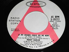 Monty Babson: If My Friends Could See Me Now / Here Today, Gone Tomorrow 45