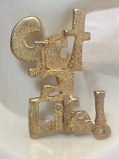 """Vintage Large Textured Gold Tone Ultra Craft """"Get a Life!"""" Pin Brooch 2"""""""