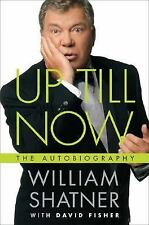 Up Till Now: The Autobiography, William Shatner, David Fisher, Good Book