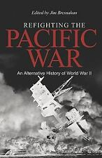 2011-09-15, Refighting the Pacific War: An Alternative History of World War II,