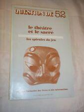 """REVUE """"QUESTION DE N° 52"""" (1983) LE THEATRE ET LE SACRE / L. PAUWELS"""