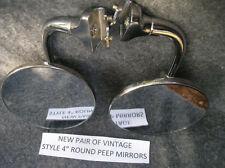 NEW RIGHT / LEFT SET VINTAGE STYLE 4 INCH ROUND GLASS PEEP SIDE VIEW MIRRORS #