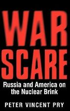 War Scare : Russia and America on the Nuclear Brink by D. McFerran and Peter...