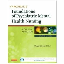 Varcarolis' Foundations of Psychiatric Mental Health Nursing: A Clinical Approac