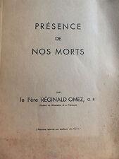 PRESENCE DE NOS MORTS PAR LE PERE REGINALD OMEZ DCT PHILOSOPHIE ET THEOLOGIE