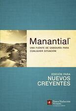 Manantial--Edicin para nuevos creyentes: Una fuente de sabidura para cualquier s