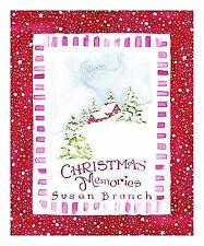 Christmas Memories: A Keepsake Book from the Heart of the Home, Susan Branch, Go