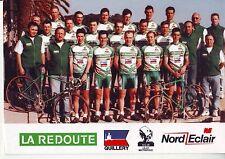 CYCLISME carte cycliste   équipe  LA REDOUTE VELO CLUB ROUBAIX 1997