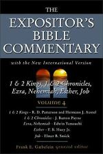 The Expositor's Bible Commentary (Volume 4) 1 & 2 Kings, 1 & 2 Chronicles, Ezra