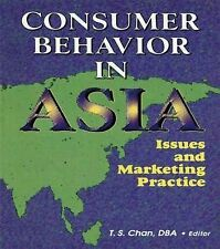 Consumer Behavior in Asia: Issues and Marketing Practice