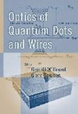 Optics of Quantum Dots and Wires Artech House Solid-State Technology Library)