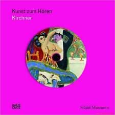 Manuel Ernst Ludwig Kirchner – livre avec CD – Art pour entendre städel de Francfort