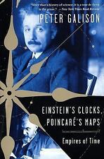 Einstein's Clocks and Poincare's Maps: Empires of Time, Galison, Peter, Good Boo