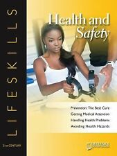 Health and Safety- 21st Century Lifeskills-ExLibrary