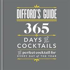 Difford's Guide 365 Days of Cocktails BRAND NEW BOOK (Hardback)
