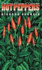 Hot Peppers: The Story of Cajuns and Capsicum Chapel Hill Books)