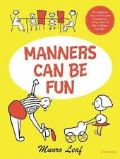 Manners Can Be Fun - Leaf, Munro - Hardcover