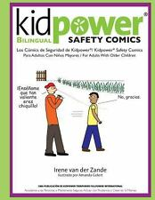 Kidpower Bi-Lingual Safety Comics: Los Comics de Seguridad Para Adultos Con Nino
