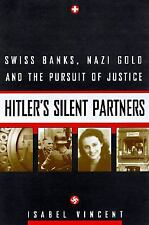 Hitler's Silent Partners: Swiss Banks, Nazi Gold.. (Switzerland in WWII)
