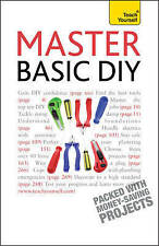 Master Basic DIY: Teach Yourself, Doctor, DIY, Paperback, New