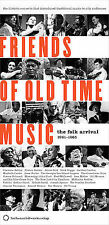 Friends of Old Time Music: The Folk Arrival 1961 - 1965 2006