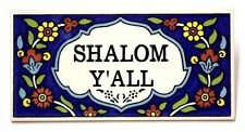 SHALOM Y'ALL Ceramic Armenian Tile Israel Judaica Gift Home Blessing Plaque