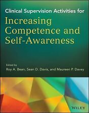 Clinical Supervision Activities for Increasing Competence and Self-Awareness...