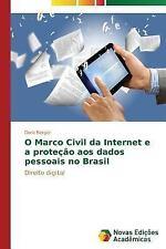 O Marco Civil Da Internet e a Protecao Aos Dados Pessoais No Brasil by Berger...