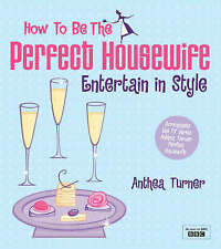 How To Be the Perfect Housewife: Entertain in Style-ExLibrary