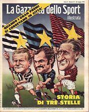 rivista LA GAZZETTA DELLO SPORT ILUSTRATA ANNO 1979 N. 21 STORIA DI TRE STELLE