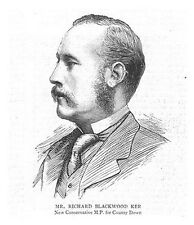 Richard Blackwood Ker Conservative Mp for County Down - Antique Print 1885