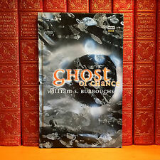 Ghosts of Chance, William S. Burroughs. First Trade Edition, 1st Printing.