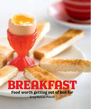 Breakfast NEW by Greg Duncan Powell HARDCOVER Food worth Getting out of Bed For