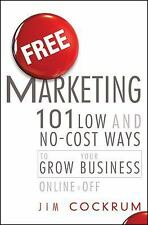 Free Marketing 101 Low & No-Cost Ways to Grow Your Business Online MLM Network