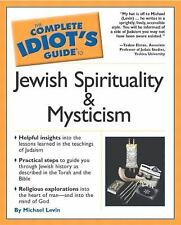 The Complete Idiot's Guide(R) To Jewish Spirituality & Mysticism, Michael Levin,