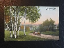 Antique POSTCARD c1918 Manchester, NH., Auto In View Of Stark Park
