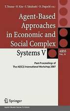 Agent-Based Approaches in Economic and Social Complex Systems V: Post-Proceeding