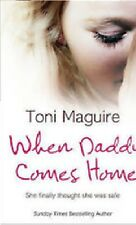 TONI MAGUIRE ___ WHEN DADDY COMES HOME ____ BRAND NEW ___ FREEPOST UK