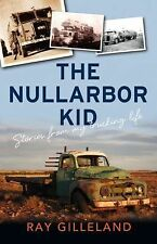 Nullarbor Kid, Gilleland, Ray, New Books