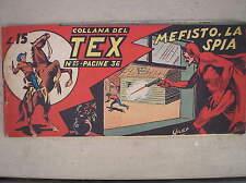 TEX STRISCIA PRIMA SERIE I 1° # 35 ORIGINALE 1949 MEFISTO LA SPIA