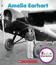 Rookie Biographies®: Amelia Earhart by Wil Mara (2014, Paperback)