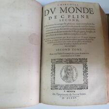 PLINE Second. L'HISTOIRE DU MONDE. 2 tomes en 1 vol. 1625
