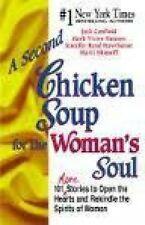 A Second Chicken Soup for the Woman's Soul: 101 More Paperback Book FREE SHPG