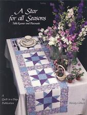 A Star for All Seasons: Table Runner and Placemats (Quilt in a Day) (Quilt in a