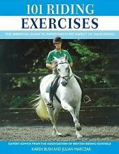 101 Riding Exercises The Essential Guide to Improving Your Riding New Horse Book