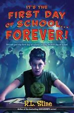 It's the First Day of School...Forever!-ExLibrary