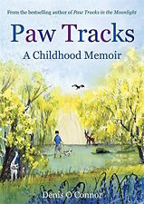 DENIS O`CONNOR __ PAW TRACKS A CHILDHOOD MEMOIR __ BRAND NEW __ FREEPOST UK