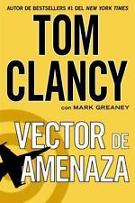 Vector de Amenaza by Tom Clancy and Mark Greaney (2014, Paperback)